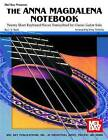 The Anna Magdalena Notebook: Twenty Short Keyboard Pieces Transcribed for Classic Guitar Solo by J S Bach (Paperback / softback, 1987)