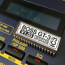 BOSS GT-3 1.03 FIRMWARE UPGRADE - V1.03 EPROM UPDATE + CHIP PULLER & 3V BATTERY