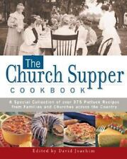 The Church Supper Cookbook: A Special Collection of Over 375 Potluck-ExLibrary