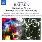 Leonardo Balada: Sinfon¡a en Negro - Homage to Martin Luther King (CD, Nov-2013, Naxos (Distributor))