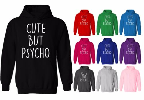 Cute But Psycho Crazy Tumblr Funny Unisex Pullover Hoodie NEW UK 8-20 XS-XXL