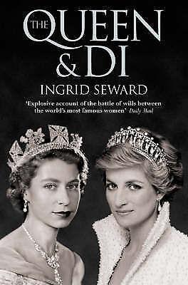 The Queen & Di - by Ingrid Seward -