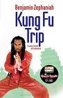 Kung Fu Trip by Benjamin Zephaniah (Paperback, 2011)