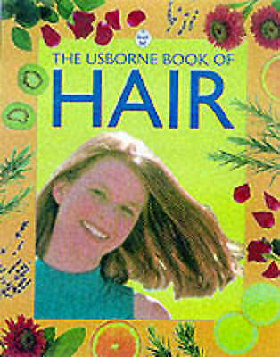 Wingate, Philippa, Usborne Book of Hair (Usborne How to Guides), Very Good Book