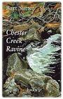 Chester Creek Ravine: Haiku by Barton Sutter, Bart Sutter (Paperback / softback, 2015)