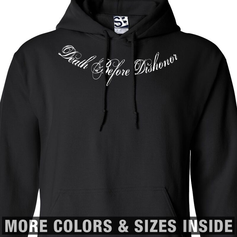 Death Before Dishonor Collar Bone HOODIE - Distressed Script Hooded Sweatshirt