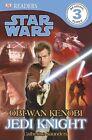 Star Wars: Obi-Wan Kenobi, Jedi Knight by DK (Paperback, 2012)