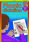 Phonic Dictation: A Task-Based Approach: Book C by Diana Rigg (Paperback, 2012)