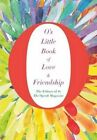 O's Little Book of Love & Friendship by O the Oprah Magazine (Hardback, 2016)