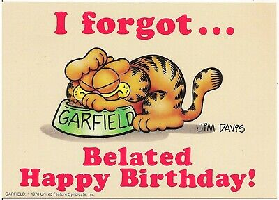 I Forgot Belated Happy Birthday Garfield The Cat Comic Postcard 1978 Ebay