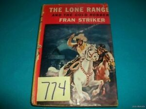 RARE-1939-1ST-ED-LONE-RANGER-amp-THE-GOLD-ROBBERY