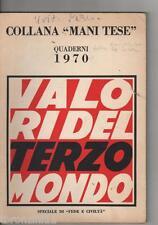 "VALORI DEL TERZO MONDO - 1970 - COLLANA ""MANI TESE"""