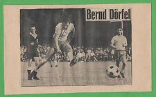 Orig.Autogramm   BERND DÖRFEL (Eintr.Braunschweig) von 1969 / auf altem Bild  !!