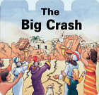 The Big Crash by Hazel Scrimshire (Board book, 1994)