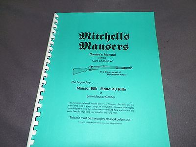 MAUSER 98K MODEL 48 RIFLE 15 Pages MITCHELL/'S MAUSERS INSTRUCTION MANUAL
