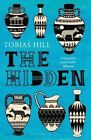 The Hidden by Tobias Hill (Paperback, 2015)
