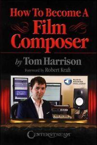 Comment Devenir Un Film Compositeur Livre Audio/tom Harrison Same Day Dispatch-afficher Le Titre D'origine SuppléMent éNergie Vitale Et Nourrir Yin