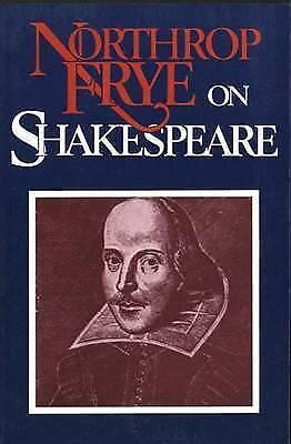 Northrop Frye on Shakespeare by Northrop Frye (Paperback, 1988)