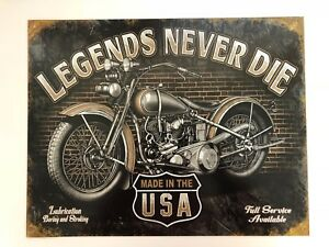 Legends Never Die Made In The U S A Motorcycle Tin Sign Ebay