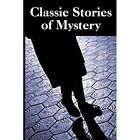 Classic Stories of Mystery by Bottom of the Hill Publishing (Paperback / softback, 2013)