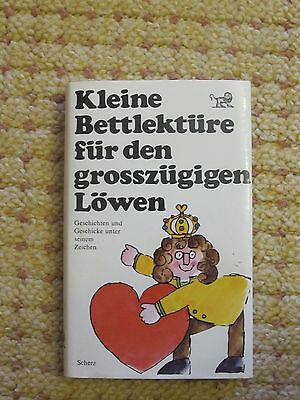 Bücher Kleine Bettlektüre Für Den Grosszügigen Löwen Scherz Verlag!!!!!!!!!!!!!!!!!!!!