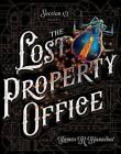 The Lost Property Office by James R Hannibal (Hardback, 2016)