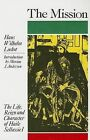 The Mission: The Life, Reign and Character of Haile Sellassie I by Hans Wilhelm Lockot (Paperback / softback, 2001)