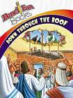 Down Through the Roof (10-Pack) by David C Cook Publishing Company (Paperback / softback, 2008)