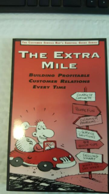 The Customer Service Rep's Survival Guide: The Extra Mile Vol. 3 by Dartnell Cor