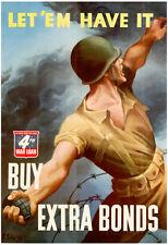 Let Em Have It Buy Extra Bonds WWII War Propaganda Art Print Poster - 13x19