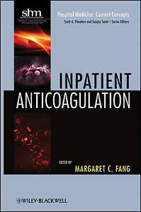 Inpatient-Anticoagulation-by-Fang-Margaret-C-Paperback-book-2011