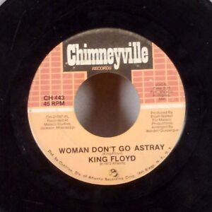 King-Floyd-Woman-Don-039-t-Go-Astray-45-7-034-Chimneyville-NORTHERN-SOUL-VG