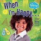 When I'm Happy by Moira Butterfield (Hardback, 2014)