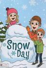 Snow Day by Lindsey Poppe (Paperback / softback, 2010)