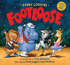 Footloose: Bonus CD!  Footloose  performed by Kenny Loggins by Kenny Loggins (Hardback, 2016)