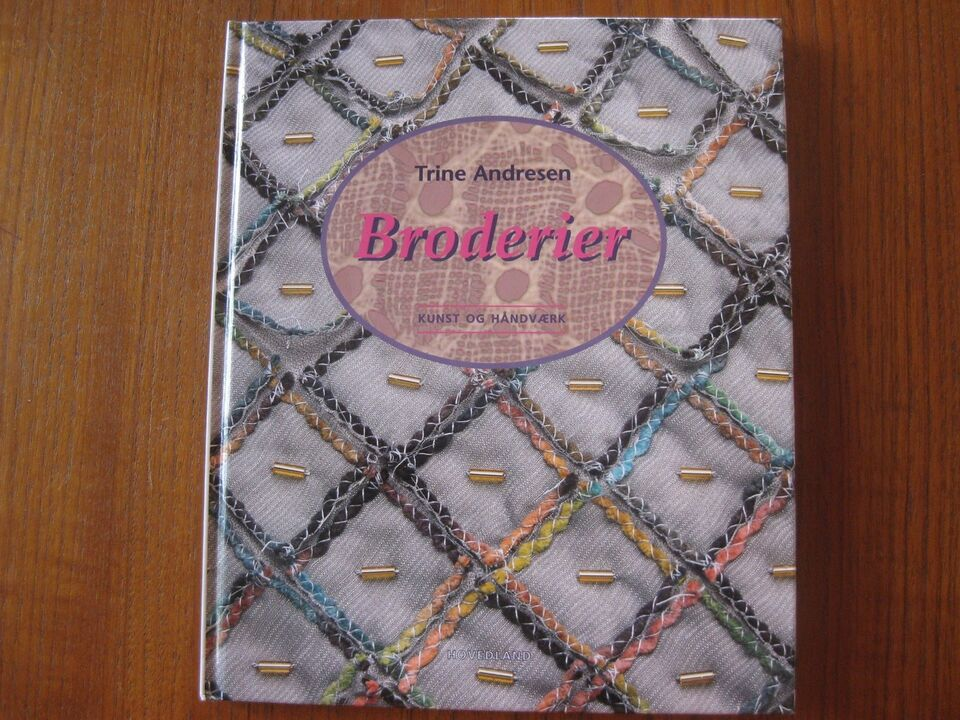 Broderier, Trine Andresen, emne: håndarbejde