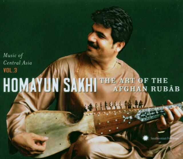 Homayun Sakhi - Music of Central Asia, Vol. 3: The Art of the Afghan Rubab