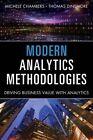 Modern Analytics Methodologies: Driving Business Value with Analytics by Michele Chambers, Thomas W. Dinsmore (Hardback, 2014)
