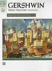George Gershwin: Three Preludes for the Piano by Alfred Publishing Co., Inc. (Mixed media product, 2011)