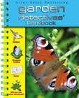 Garden Detectives' Handbook by Miles Kelly Publishing Ltd (Spiral bound, 2007)
