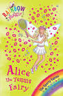 Alice the Tennis Fairy: The Sporty Fairies Book 6 by Daisy Meadows (Paperback, 2008)