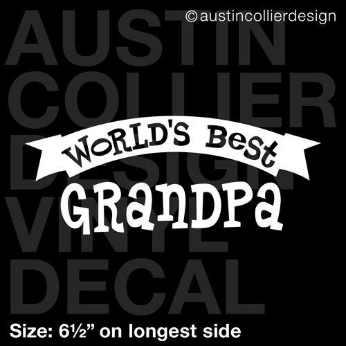 "6.5/"" WORLD/'S BEST GRANDPA vinyl decal car window laptop sticker grandad gift"