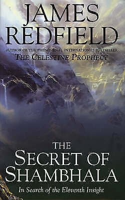 THE SECRET OF SHAMBHALA: IN SEARCH OF THE ELEVENTH INSIGHT., Redfield, James., U