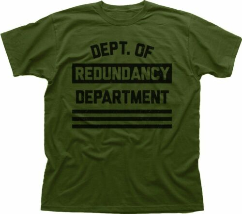 Department of redundancy Department funny OLIVE cotton t-shirt FN9318