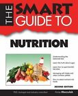 Smart Guide to Nutrition - Second Edition by Anne Maczulak (Paperback / softback, 2014)