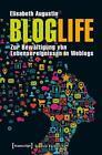 BlogLife von Elisabeth Augustin (2015, Taschenbuch)