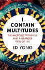 I Contain Multitudes von Ed Yong (2017, Taschenbuch)