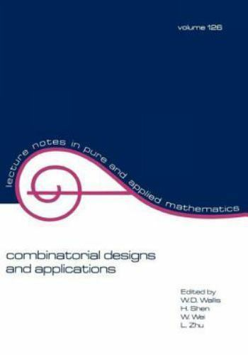 Lecture Notes in Pure and Applied Mathematics: Combinatorial Designs and...