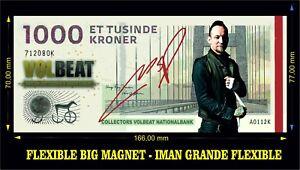VOLBEAT-Michael-Poulsen-IMAN-BILLETE-1000-KRONE-BILL-MAGNET
