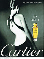 PUBLICITE ADVERTISING 065  1998  CARTIER  parfum femme SO PRETTY